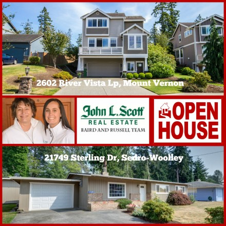 Mount Vernon and Sedro-Woolley Open House ~ Saturday, July 25th ~ 11-pm